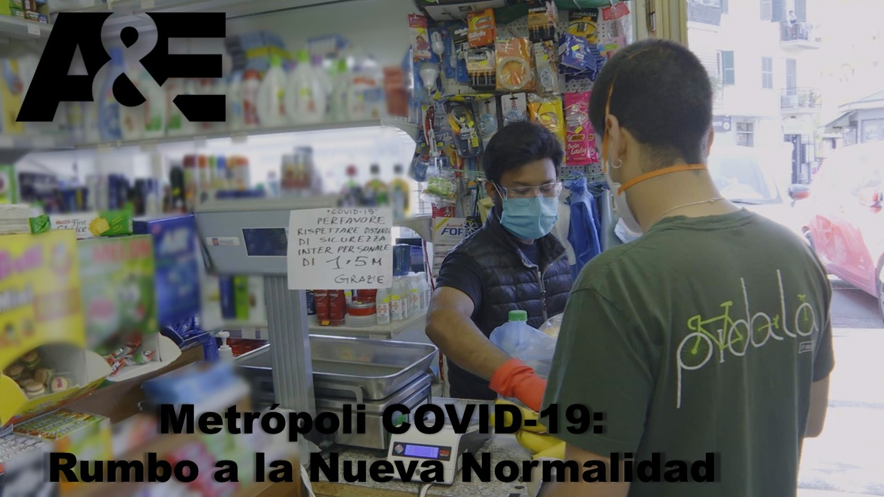 «Metrópoli COVID-19: Rumbo a la Nueva Normalidad»